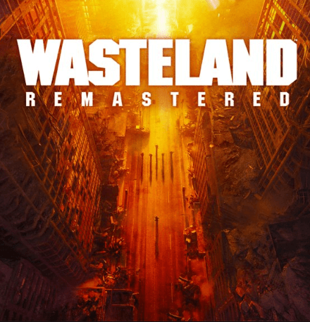 Wasteland Remastered download crack featured image